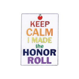 Honor Roll Award Pin - Keep Calm I Made The Honor Roll