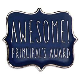 Principal's Award Pin - Awesome