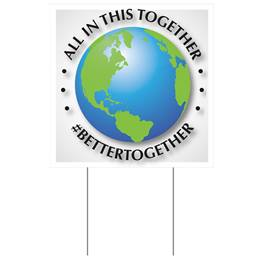 All In This Together Yard Sign