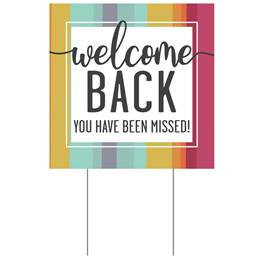 You Have Been Missed Yard Sign