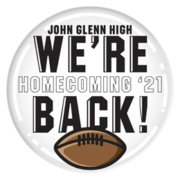 """2 1/4"""" Custom Button - We're Back/Homecoming 2021"""
