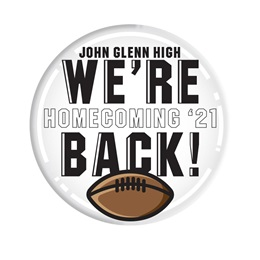 """3"""" Custom Button - We're Back/Homecoming 2021"""